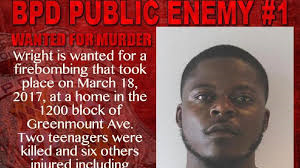"Baltimore police seek ""Public Enemy No. 1″  Antonio Wright in fire that killed two, injured six"
